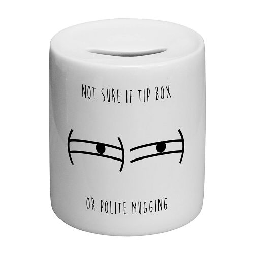 Not Sure If Money Box Or Polite Mugging Novelty Ceramic Money Box